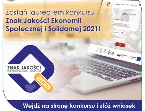 Znak Jakości Ekonomii Społecznej i Solidarnej 2021 – ogłoszenie konkursu